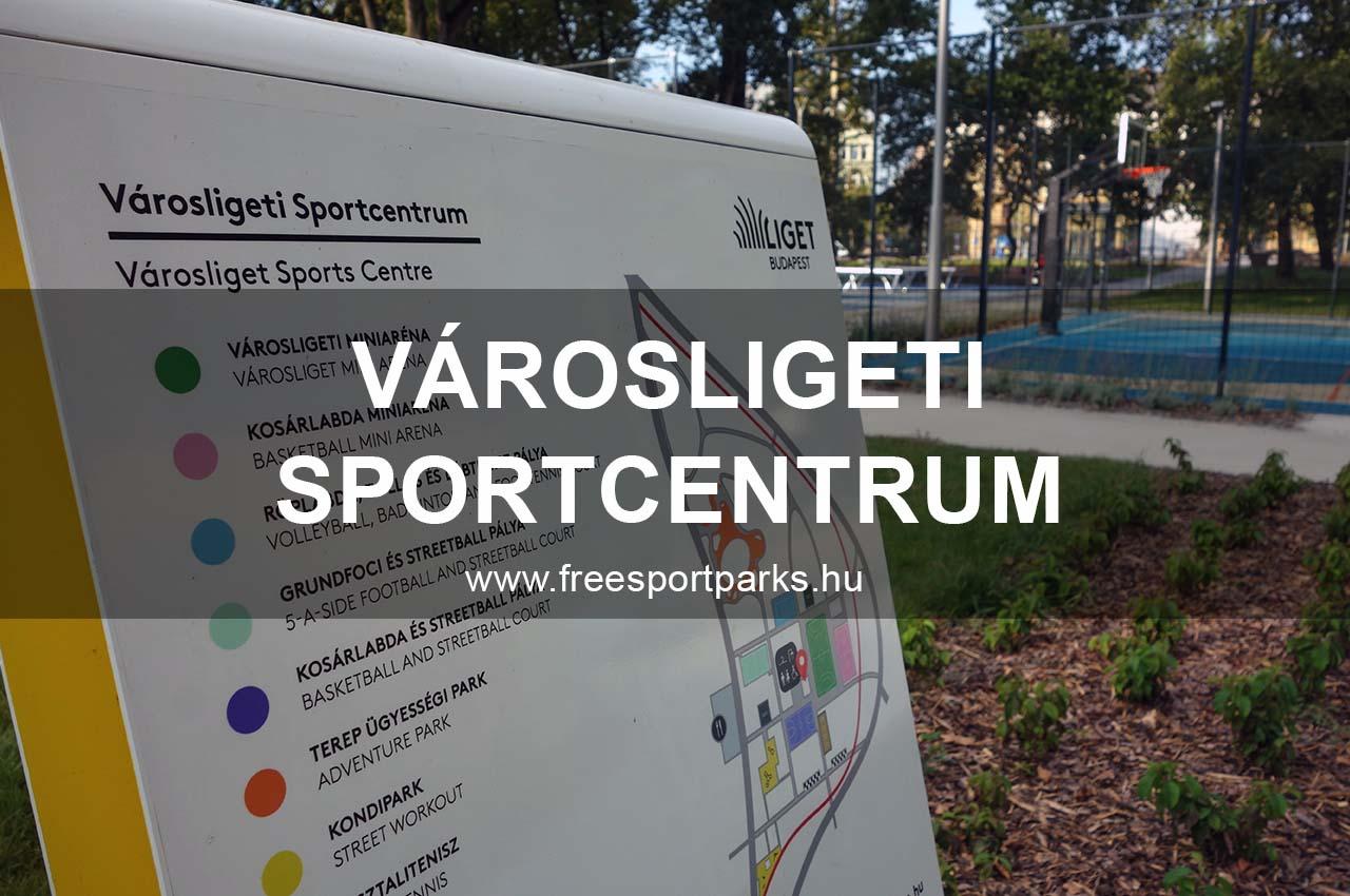 Városligeti Sportcentrum - Free Sport Parks blog