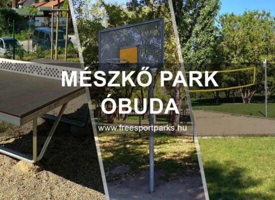 Meszkő park szabadidőpark - Free Sport Parks Blog